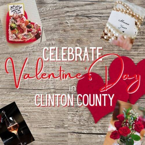 Collage of flowers, candy, wine, jewelry for Clinton County Valentine's Day