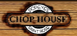 Wooden sign which looks like life preserver with Text: Popeyes Chop House Saint Rose